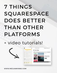 7 Things Squarespace Does Better Than Other Platforms and Video Tutorials   Click through to learn about how your current website may be holding you back and how Squarespace can help you take control! PLUS get access to my video tutorials where I walk you through the back end of Squarespace.