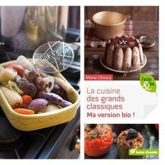 La cuisine des grands classiques ma version bio de Marie Chioca http://www.amazon.fr/dp/2360981374/ref=cm_sw_r_pi_dp_-Lf9ub1S19GHA