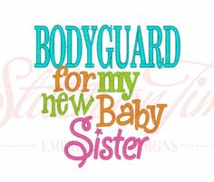 Big Brother Bodyguard for my new baby by Birthdayshirtsanmore