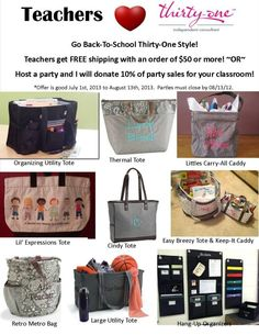 Thirty one teacher appreciation sale!  New dates:  Offer is good Aug. 1, 2013 - Sept. 8, 2013.  You can take advantage of both, FREE SHIPPING and PARTY SPECIAL! Book or Host a party by Sept. 8, 2013, and I will donate 10% of party sales to your classroom. Spend $50 or more by Sept. 8, 2013, and receive FREE SHIPPING!