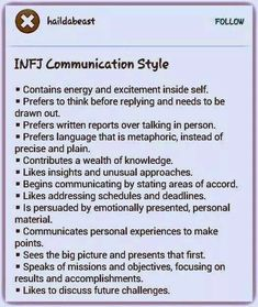 INFJ communication style, prefers language that is metaphoric instead of precise and plain. is persuaded by emotionally presented, personal material Infj Mbti, Intj And Infj, Infj Type, Enfj, Infj Traits, Myers Briggs Infj, Myers Briggs Personality Types, Infj Personality, Myer Briggs
