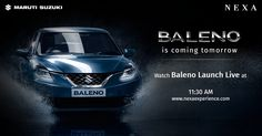 Don't miss the global launch of the all new #Baleno tomorrow. Watch it live at www.nexaexperience.com from 11:30 AM onwards!