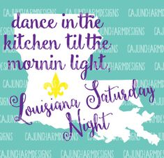 Louisiana Saturday Night SVG silhouette by CajunCharmDesigns Vinyl Designs, Shirt Designs, Scan And Cut, Vinyl Shirts, Silhouette Cameo Projects, Vinyl Projects, Lsu, Saturday Night, Louisiana