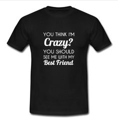 # tshirt # shirt #popular #trends #trending #new #latest #womenfashion #meanswear  #shirt #crazy #you