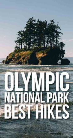 Olympic National Park Best Hikes