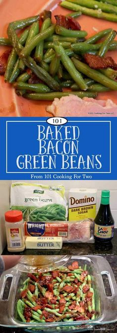Jazz up your boring side dishes with these outstanding baked bacon green beans. Ultra easy from frozen beans. Topped with bacon and cooked with butter and brown sugar, this will be a family staple. via @drdan101cft