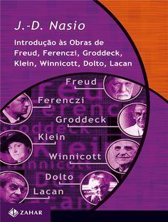 NASIO, Juan-David et al.Introdução às obras de Freud, Ferenczi, Grodeck, Klein, Winnicott, Dolto, Lacan.Rio de Janeiro: Jorge Zahar, 1995. 304 p. (Transmissão da psicanálise).