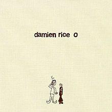 Google Image Result for http://upload.wikimedia.org/wikipedia/en/thumb/d/de/Damien_Rice_O_album_cover.jpg/220px-Damien_Rice_O_album_cover.jpg