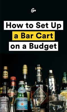 Because we can't all afford to go out for $13 cocktails. #howto #barcart http://greatist.com/eat/how-to-stock-a-bar-cart-on-a-budget