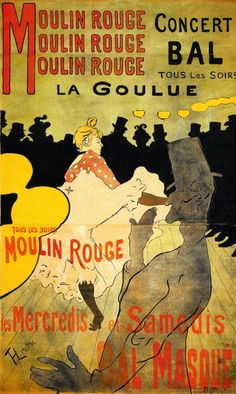 La Goulue, Moulin Rouge = Toulouse Lautrec