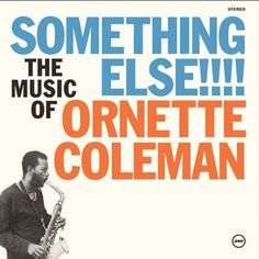 Ornette Coleman - Something Else! The Music Of Ornette Coleman on LP