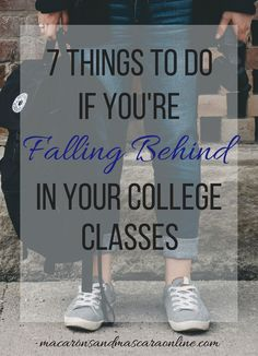 7 Things To Do If You're Falling Behind In Your College Classes