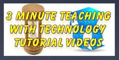 3 Minute Teaching With Technology Tutorials Share Check out these great, brief videos that offer quick introductions to getting started with numerous different tech tools and resources for teaching and learning.