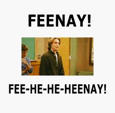The Feeny Call.