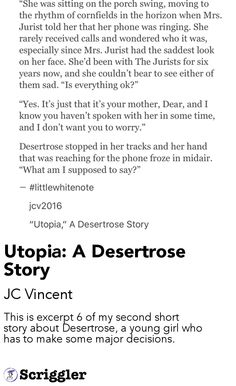 Utopia: A Desertrose Story by JC Vincent https://scriggler.com/detailPost/story/36843