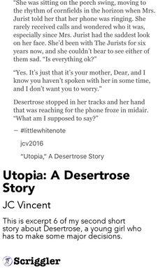 Utopia: A Desertrose Story by JC Vincent https://scriggler.com/detailPost/story/36843