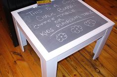 This would be great in a classroom! - could buy an old coffee table at a yard sale and paint it with chalk paint :)
