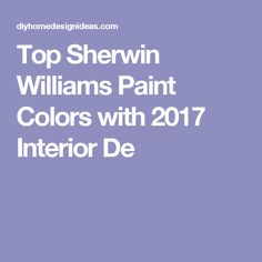 Top Sherwin Williams Paint Colors with 2017 Interior De