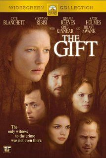 The Gift - great movie - filled with suspense