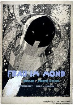 Frau im Mond - 1929 - Fritz Lang's last silent film Sci Fi Movies, Good Movies, Fritz Lang, Days Of Future Past, Silent Film, Retro Futurism, Film Posters, The Past, Horror