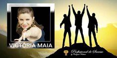 Profissional de Sucesso: Cantora Victória Maia