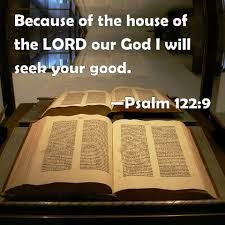 Biblical Truth Revealed: BECAUSE OF THE HOUSE OF THE LORD OUR GOD I WILL SE...