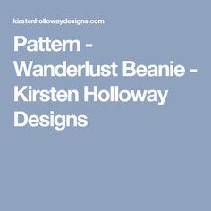 Pattern - Wanderlust Beanie - Kirsten Holloway Designs