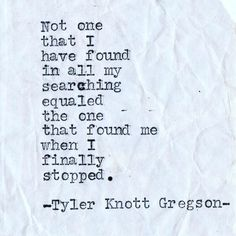 """147 Likes, 4 Comments - Tyler Knott Gregson (@tylerknott) on Instagram: """"Give in people. Give in and lean in and give up trying to control it all. Stop searching and start…"""""""
