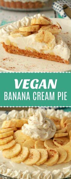 Vegan Treats, Vegan Foods, Vegan Dishes, Yummy Vegan Food, Banana Pie, Banana Cream, Vegan Dessert Recipes, Gourmet Recipes, Patisserie Vegan