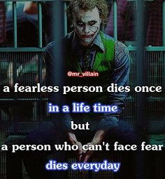 Learn how to face fear . . Double tap comment and support . . . ------------------------------------------------------------------ Turn on post notification ------------------------------------------------------------------ . For more follow @mr_villain._ @mr_villain._ @mr_villain._ @mr_villain._ @mr_villain._ . . . . . . . . . #jokerquotes #jokermotivation #heathledger #jokerworld #jokerquotes #motivationforlife #motivationalquotes #instagram #gothamcity #kingofgotham #tagfortag…
