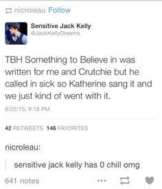 I think he ships Jackrutchie.