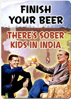 There's sober kids in India
