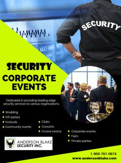 Want The Security Guard For Corporate Events Anderson Blake Inc Provide You Best Service In Toronto Brampton