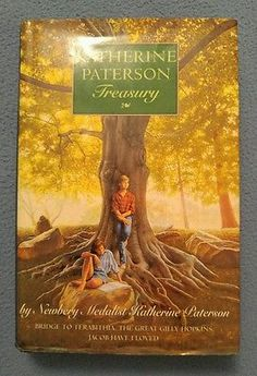 Katherine Paterson Treasury Bridge to Terabithia, Great Gilly, Jacob Have Loved