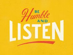 Be Humble by Nathan Yoder