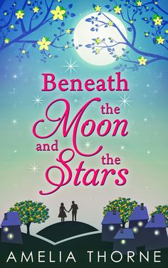 Cover Reveal - Beneath the Moon and the Stars by Amelia Throne http://skysbookcorner.blogspot.ch/2014/10/cover-reveal-beneath-moon-and-stars-by.html