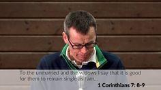 Singleness: 1 Corinthians 7 - A Weekend on... Singleness & Marriage - Cl...