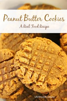 Peanut Butter Cookies, A Real Food Recipe. Made with Raw Honey, Natural Peanut Butter, Whole Wheat, & Coconut Oil.