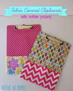 Beautify plain old clipboards with fabric! Adding pockets at the bottom makes them even more functional.