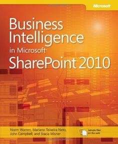 Business Intelligence in Microsoft SharePoint 2010 by Norman P. Warren, http://www.amazon.com/dp/0735643407/ref=cm_sw_r_pi_dp_wGZ-qb1F6ZER2