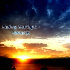 Fading Starlight by lilmanjs #ambient #drone #escape