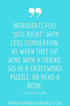 Susan Cain REALLY knows her stuff when it comes to introverts. Here are ten awesome quotes that introverts everywhere can relate to! #introvert #SusanCain #IntrovertQuotes