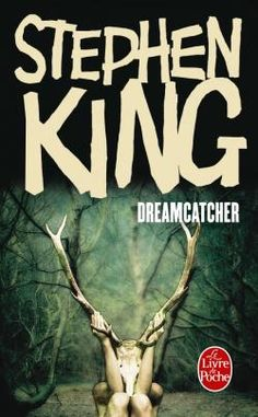 Dreamcatcher Stephen King *****