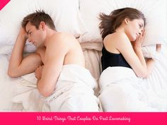 10 #Weird Things That #Couples Do Post #Lovemaking