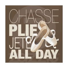 Chasse, Plie, Jet ALL DAY. #dancelife