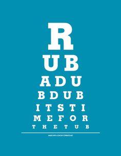 Kid's Bathroom Decor - Rub A Dub Dub It's Time For The Tub - Eye Exam Chart Print