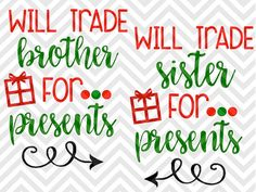 Will Trade Brother Sister For Presents Christmas shirt mom life Warm Wishes Palm Tree Elf Santa North Pole Christmas Mistletoe naughty nice elves santa SVG file - Cut File - Cricut projects - cricut ideas - cricut explore - silhouette cameo projects - Silhouette projects by KristinAmandaDesigns