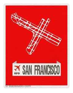 Fly me to San Francisco SFO - California World Traveler Series Airport Code Runway Map 8x10 Art Print Poster