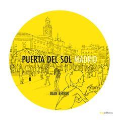 """Libro """"PUERTA DEL SOL"""" de Juan Berrio Madrid, Comics, Illustration, Sun, Book, Illustrations, Comic Book, Cartoons, Comic Books"""