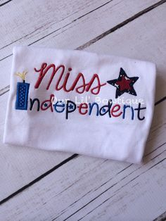 82cab8409d119 Items similar to 4th of July Miss Independent Shirt - 4th Of July T-Shirt -  Girls 4th of July Shirt - Patriotic Shirt - 4th of July Outfit - Flag Shirt  on ...